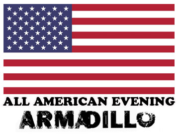Armadillo - All American evening